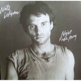 Nils Lofgren ‎– Night Fades Away
