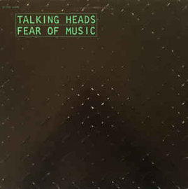 Talking Heads ‎– Fear Of Music