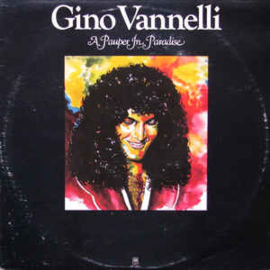 Gino Vannelli ‎– A Pauper In Paradise