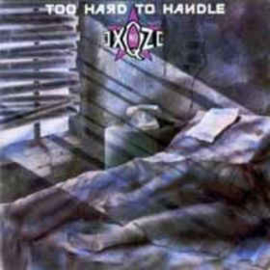 No Exqze ‎– Too Hard To Handle