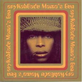 eryKahBadu – Mama's Gun (CD)