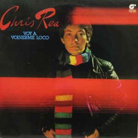 Chris Rea – Voy A Volverme Loco