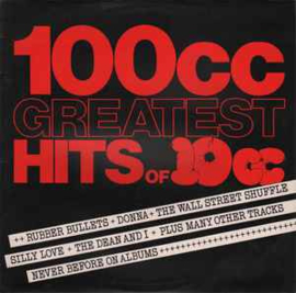 10cc ‎– 100cc Greatest Hits Of 10cc