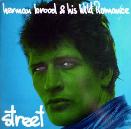 Herman Brood & His Wild Romance – Street