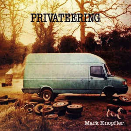 Mark Knopfler ‎– Privateering (CD)