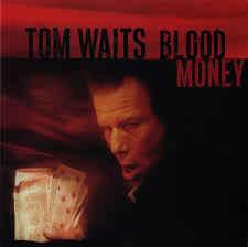 Tom Waits – Blood Money (CD)