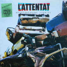 L'Attentat ‎– Heartbreaking Stories