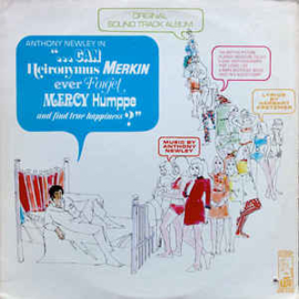 Anthony Newley – Can Heironymus Merkin Ever Forget Mercy Humppe And Find True Happiness?
