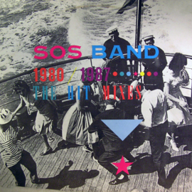 S.O.S. Band – The S.O.S. Band 1980-1987: The Hit Mixes
