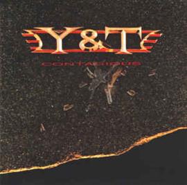 Y & T – Contagious