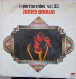 James Brown ‎– Superstarshine Vol. 25