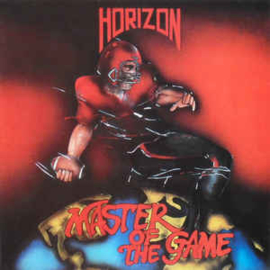 Horizon ‎– Master Of The Game