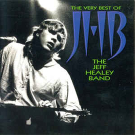 Jeff Healey Band ‎– The Very Best Of (CD)