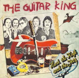Hank The Knife And The Jets ‎– The Guitar King