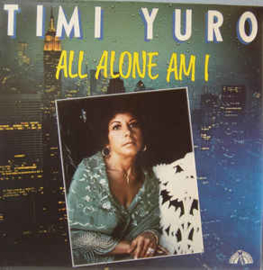 Timi Yuro ‎– All Alone Am I