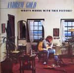 Andrew Gold – What's Wrong With This Picture?