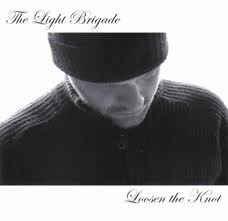 Light Brigade – Loosen The Knot (CD)