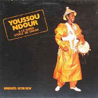 Youssou NDour & Le Super Etoile De Dakar – Immigrés