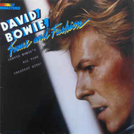 David Bowie – Fame And Fashion (David Bowie's All Time Greatest Hits)