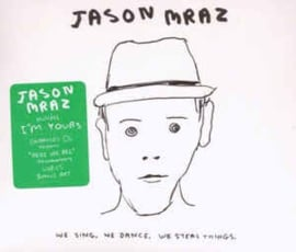 Jason Mraz ‎– We Sing. We Dance. We Steal Things. (CD)