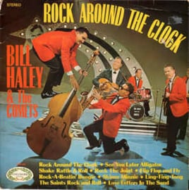 Bill Haley & The Comets – Rock Around The Clock