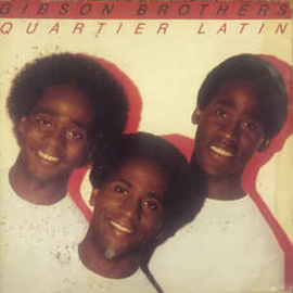 Gibson Brothers ‎– Quartier Latin
