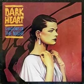 Dark Heart – Shadows Of The Night