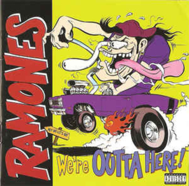 Ramones ‎– We're Outta Here! (CD)