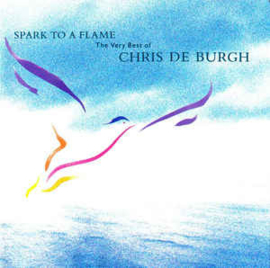 Chris de Burgh ‎– Spark To A Flame (CD)