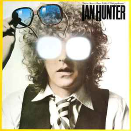 Ian Hunter ‎– You're Never Alone With A Schizophrenic