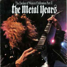 Various ‎– The Decline Of Western Civilization Part II: The Metal Years (Original Motion Picture Soundtrack)