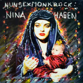Nina Hagen – Nunsexmonkrock