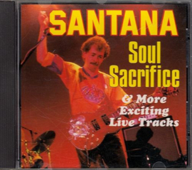 Santana – Soul Sacrifice & More Exciting Live Tracks (CD)