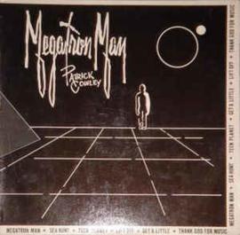 Patrick Cowley – Megatron Man