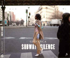Giovanca ‎– Subway Silence (CD)