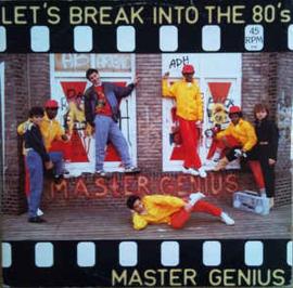 Master Genius – Let's Break Into The 80's