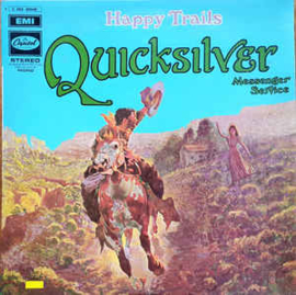 Quicksilver Messenger Service ‎– Happy Trails