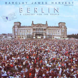 Barclay James Harvest – Berlin - A Concert For The People