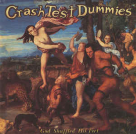 Crash Test Dummies ‎– God Shuffled His Feet (CD)