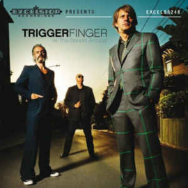 Triggerfinger ‎– All This Dancin' Around (CD)