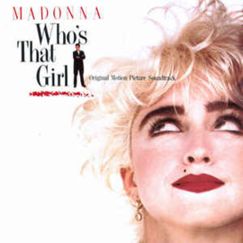 Madonna Various ‎– Who's That Girl (Original Motion Picture Soundtrack)