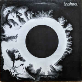 Bauhaus ‎– The Sky's Gone Out