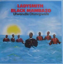 Ladysmith Black Mambazo – Ulwandle Oluncgwele