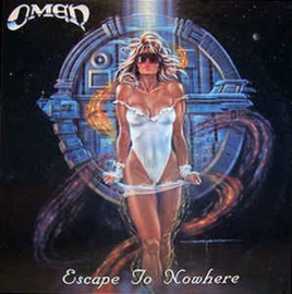 Omen ‎– Escape To Nowhere