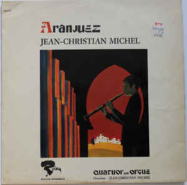 Jean-Christian Michel – Aranjuez