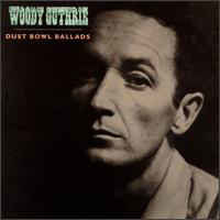 Woody Guthrie ‎– Dust Bowl Ballads