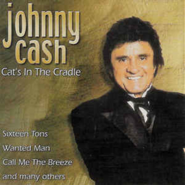 Johnny Cash ‎– Cat's In The Cradle (CD)