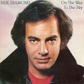 Neil Diamond – On The Way To The Sky