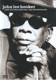 John Lee Hooker – Come And See About Me I The Definitive DVD (DVD)