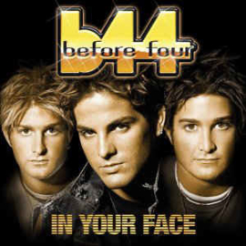Before Four ‎– In Your Face (CD)